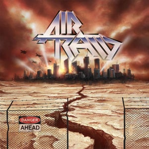 Image of AIR RAID - Danger Ahead CD