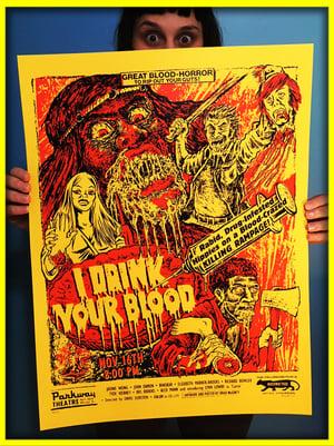 I Drink Your Blood 18x24 Screenprint