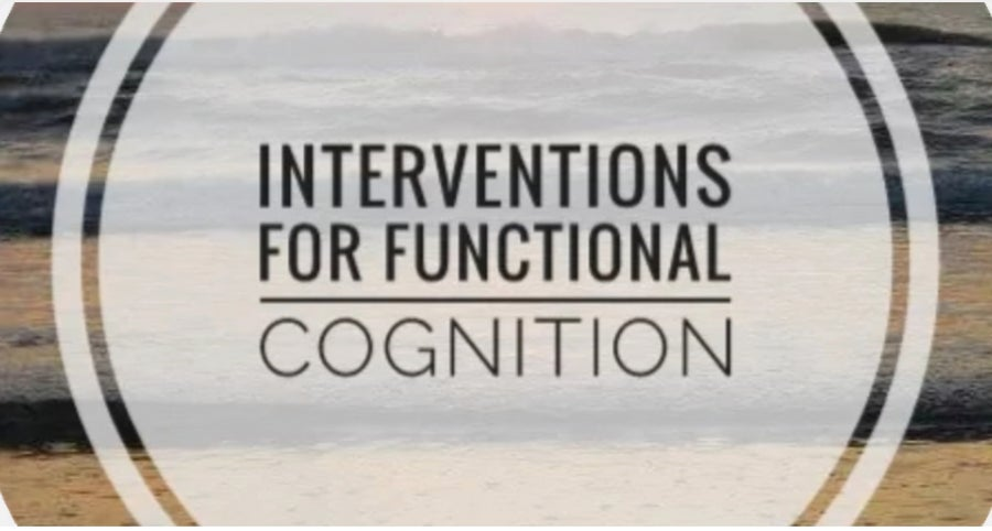 Image of Interventions for Functional Cognition