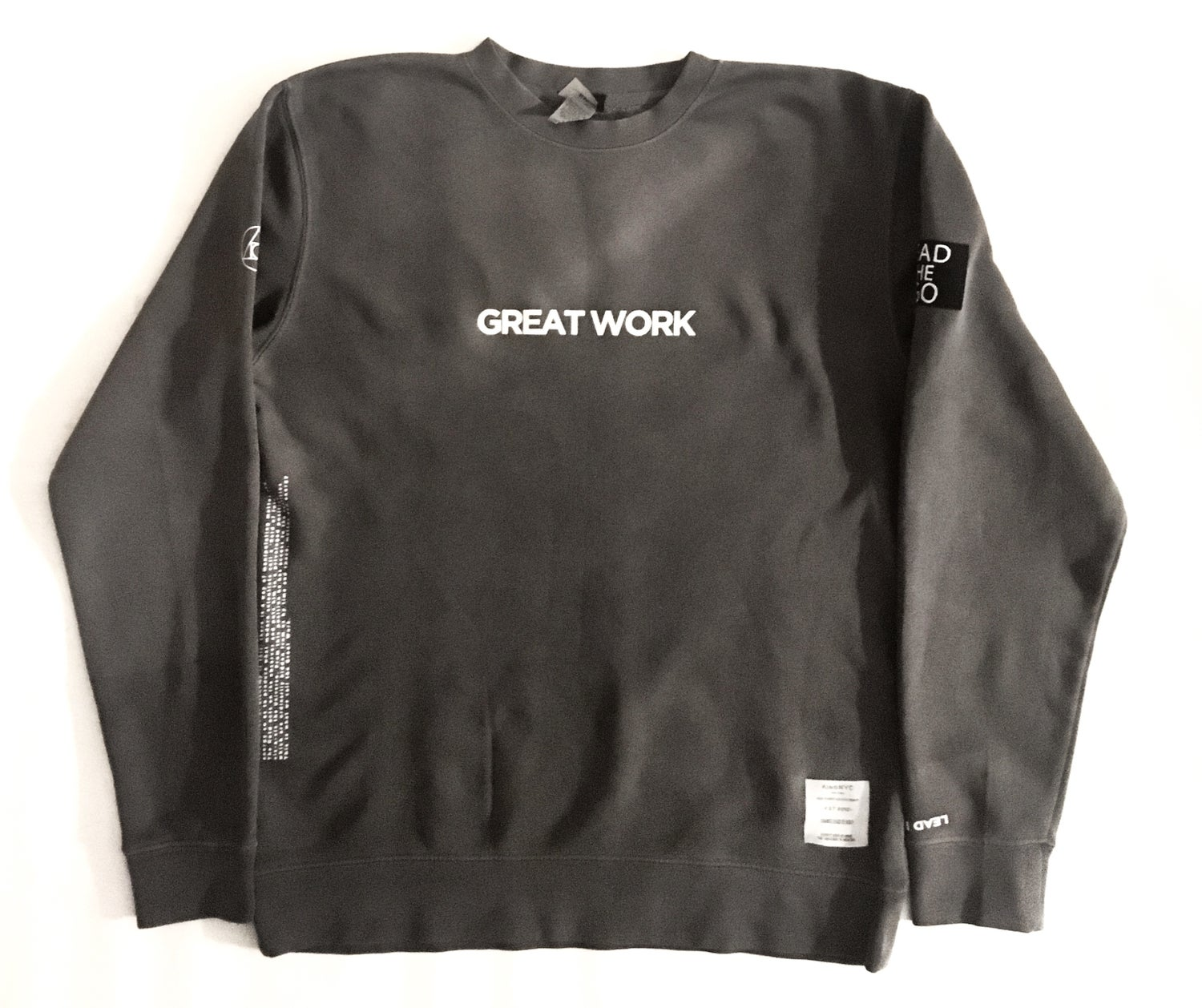 Image of KingNYC Great Work Crewneck