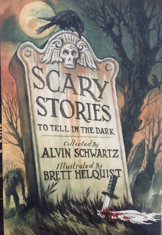 Scary Stories to Tell in the Dark (Scary Stories #1) by Alvin Schwartz,  Brett Helquist (Illustrator)
