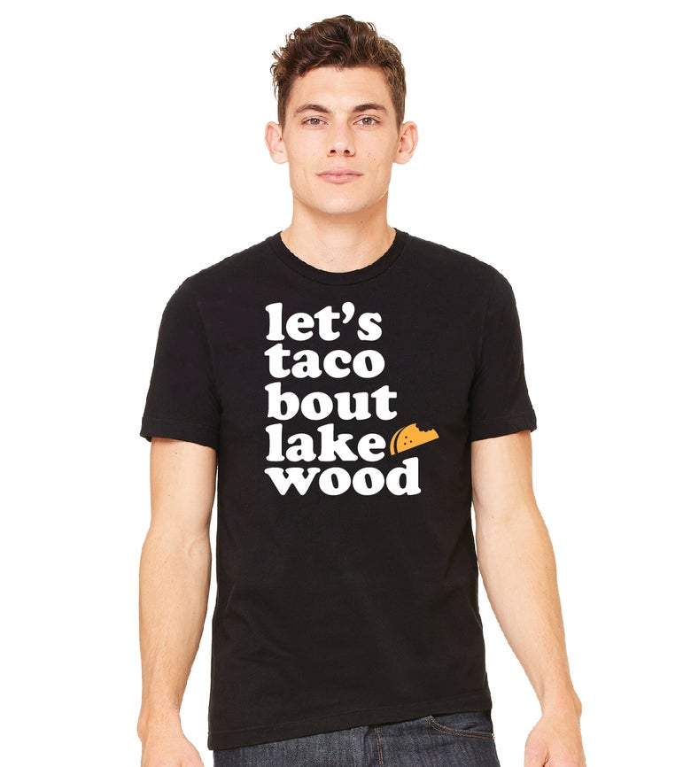 Image of Let's Taco Bout Lakewood- Unisex
