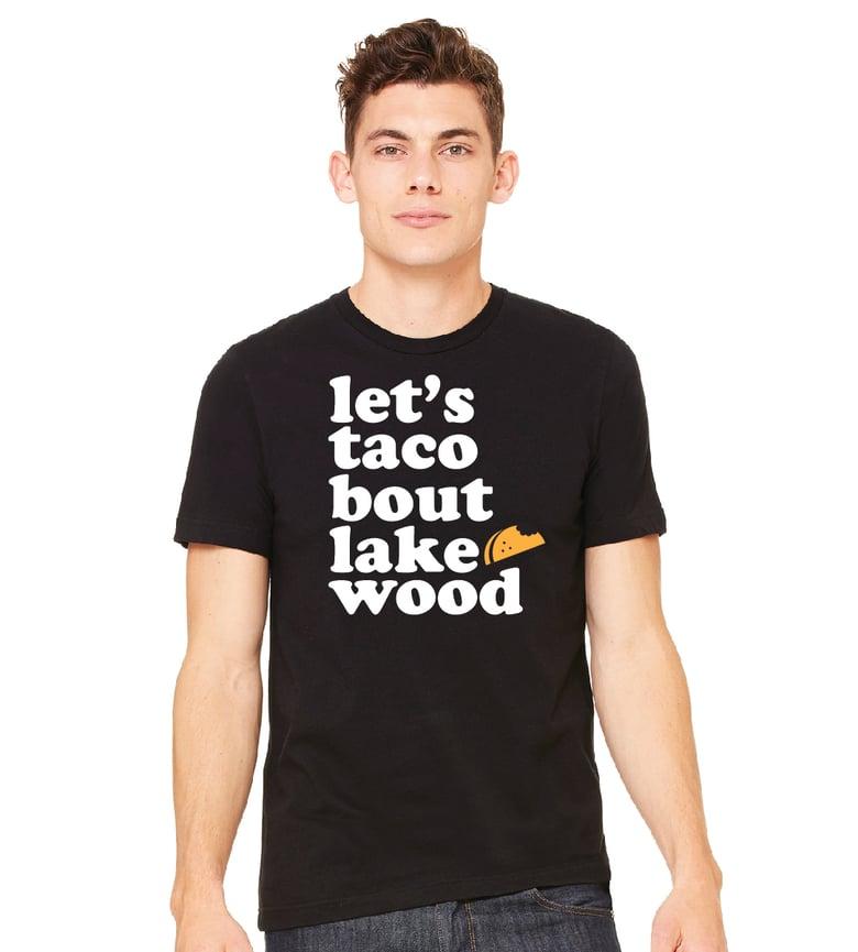 Image of Let's Taco Bout Lakewood- Unisex