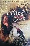 Falling to Ash (Moth #1) by Karen Mahoney