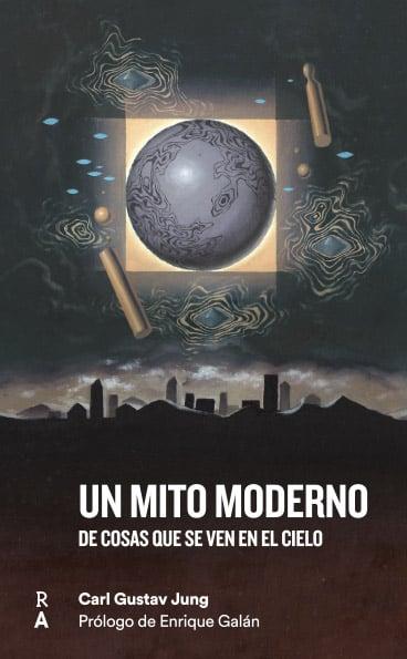 """Image of Libro """"Un mito moderno. De cosas que se ven en el cielo."""""""