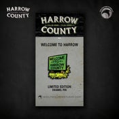 Image of Harrow County: Welcome to Harrow enamel pin!