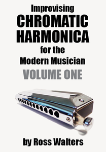 Image of Improvising Chromatic Harmonica for the Modern Musician Volume 1
