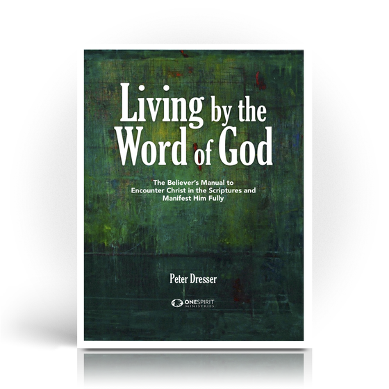 Image of Living by the Word of God - Peter Dresser