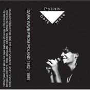 Image of POLISH DARK WAVE Mix Tape 1982-1989