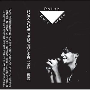 Image of POLISH DARK WAVE Mix Tape 1982-1989