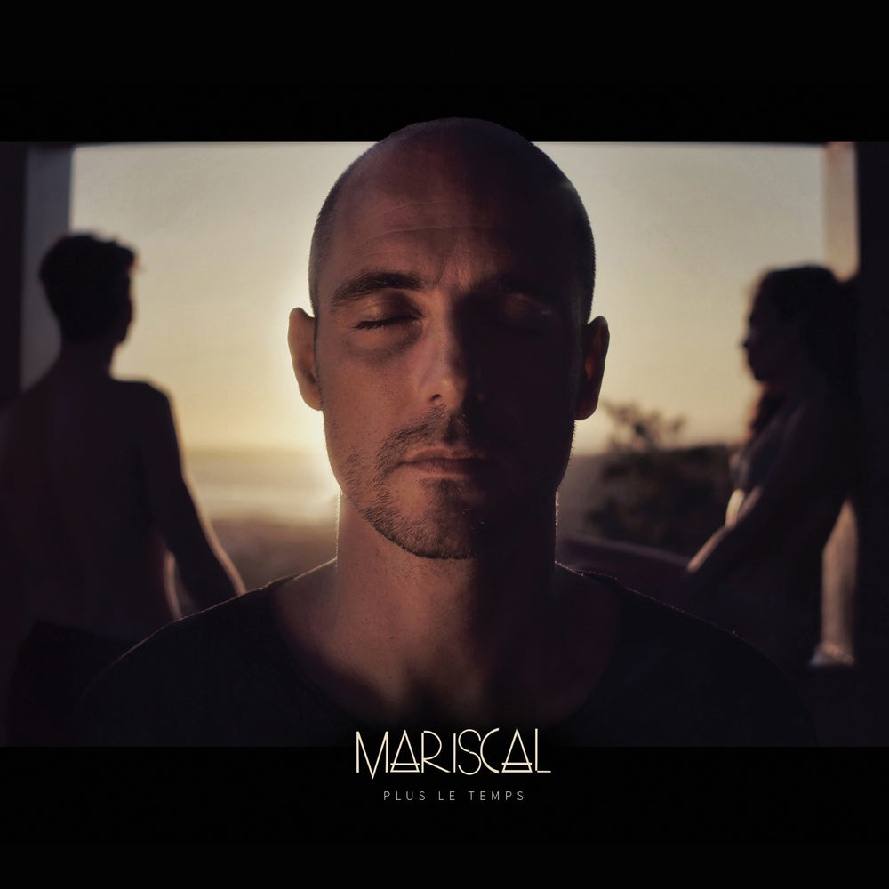 Image of Plus le temps - Mariscal