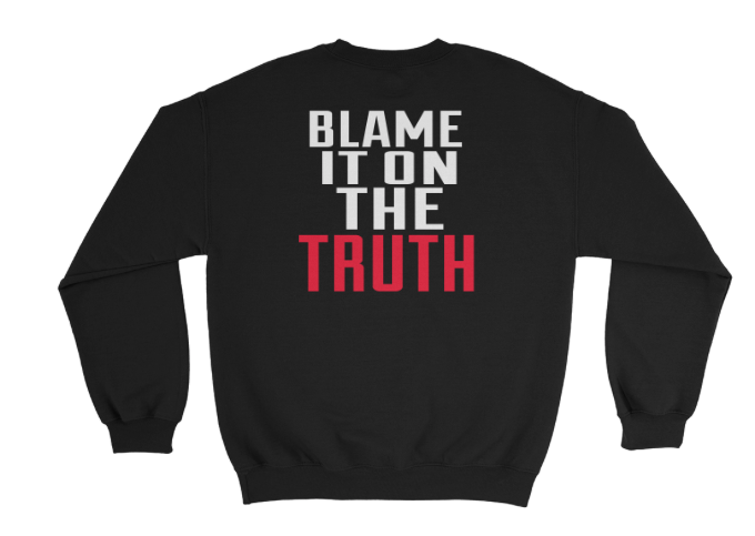 Blame  It on the TRUTH