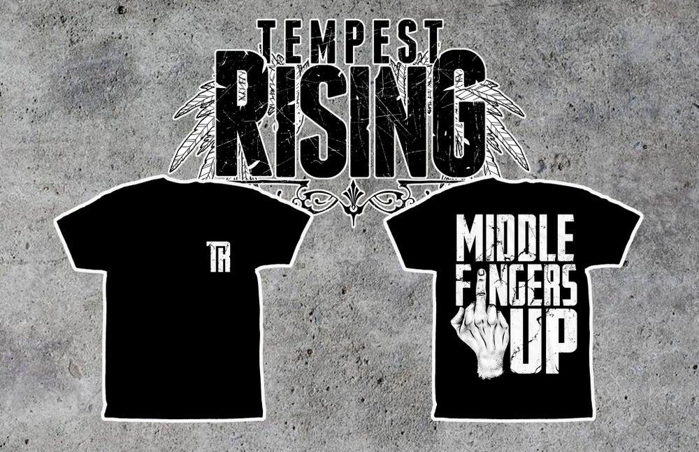 Image of MIDDLE FINGERS UP Tee