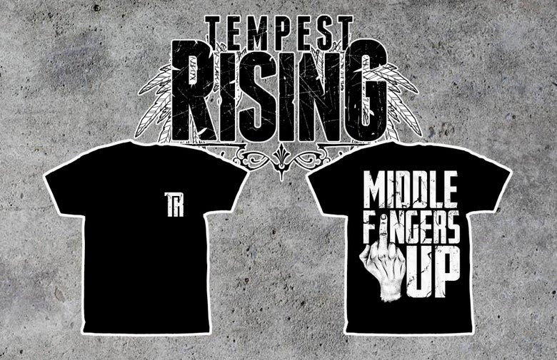 Image of PRE-ORDER* MIDDLE FINGERS UP Tee
