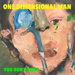 Image of One Dimensional Man - You Don't Exist LP VINILE