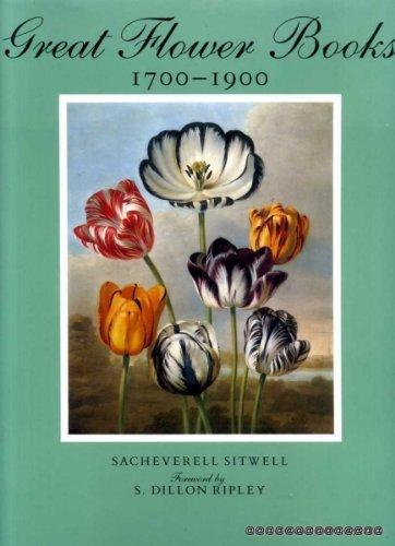 Image of Great Flower Books 1700 - 1900 Sacheverell Sitwell