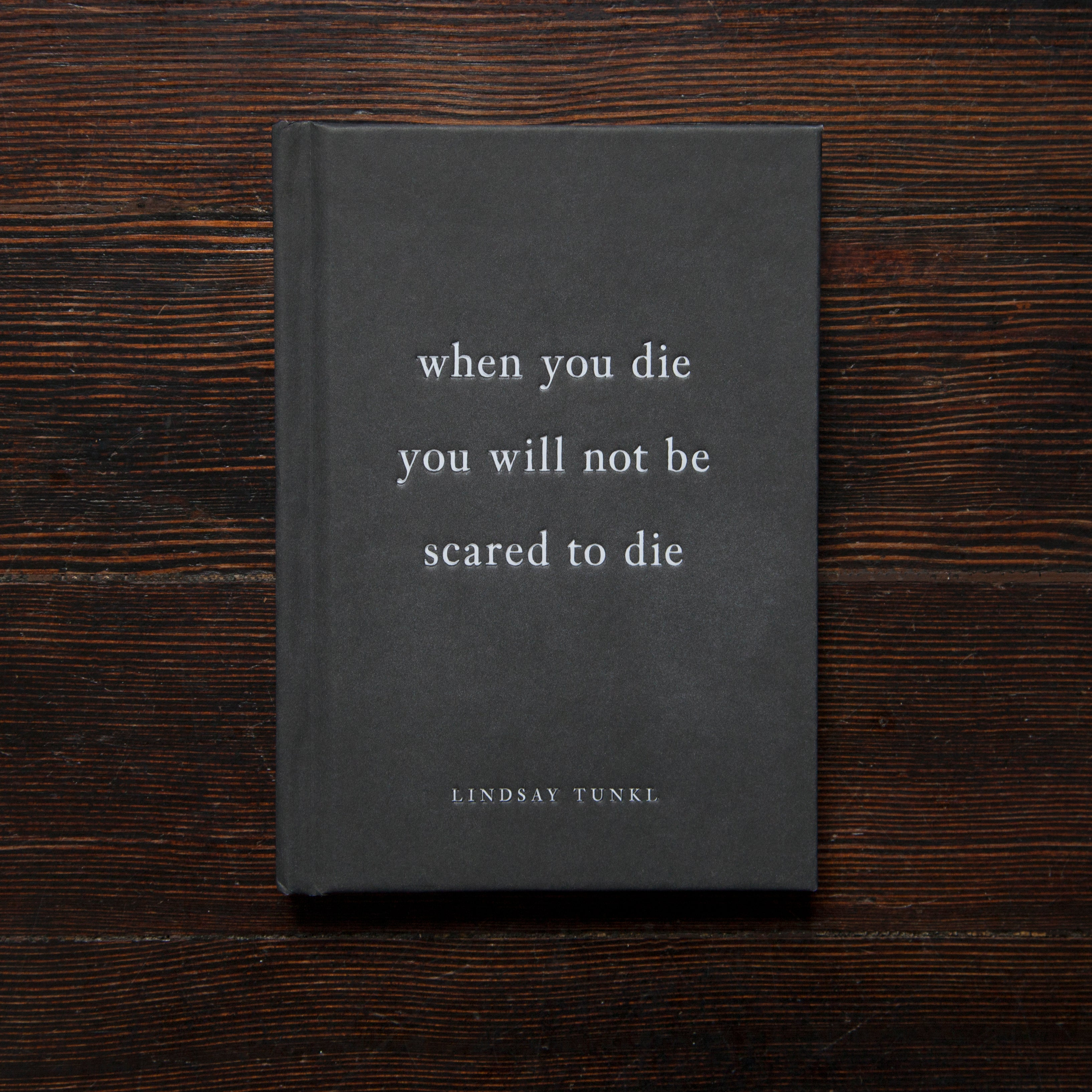 When You Die You Will Not Be Scared To Die