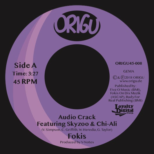 "Image of OUT NOW 7"" FOKIS - AUDIO CRACK FEATURING SKYZOO & CHI-ALI B/W 52 PICK UP (ORIGU45-008)"