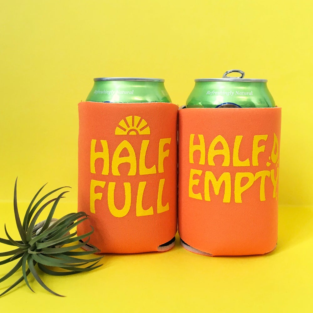 Image of Half Full / Half Empty can cooler-two color choices