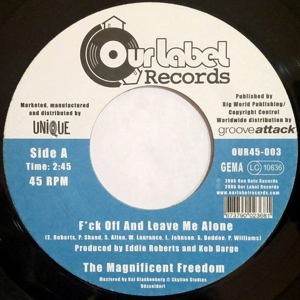 "Image of 7"" THE MAGNIFICENT FREEDOM - F*CK OFF AND LEAVE ME ALONE B/W LEAVE MY BEATS ALONE"