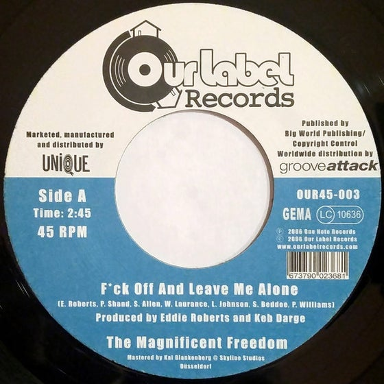 "Image of BACK IN STOCK 7"" THE MAGNIFICENT FREEDOM - F*CK OFF AND LEAVE ME ALONE B/W LEAVE MY BEATS ALONE"