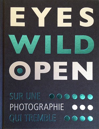 Image of Eyes Wild Open Marie Sordat