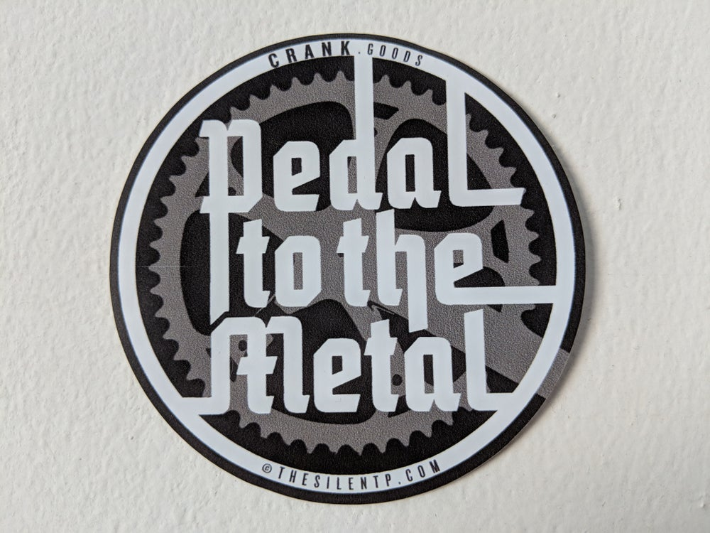 'Pedal to the Metal' matte finish round vinyl sticker.