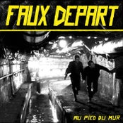 "Image of Faux Depart - Au Pied Du Mur 12"" (Doomtown) NEW!!!"