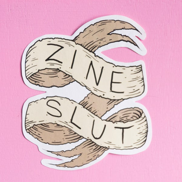 Image of Zine Slut Sticker