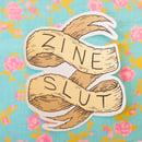 Image of Zine Slut Sticker