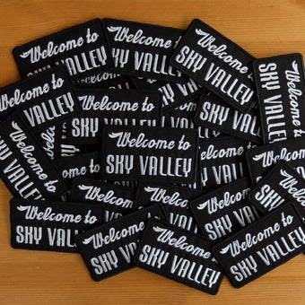 Image of Welcome to Sky Valley Embroidered Patch