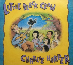 Image of Charlie Harper - Little Black Crow CD