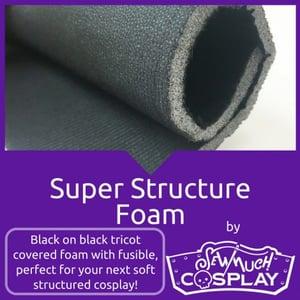 Super Structure Foam