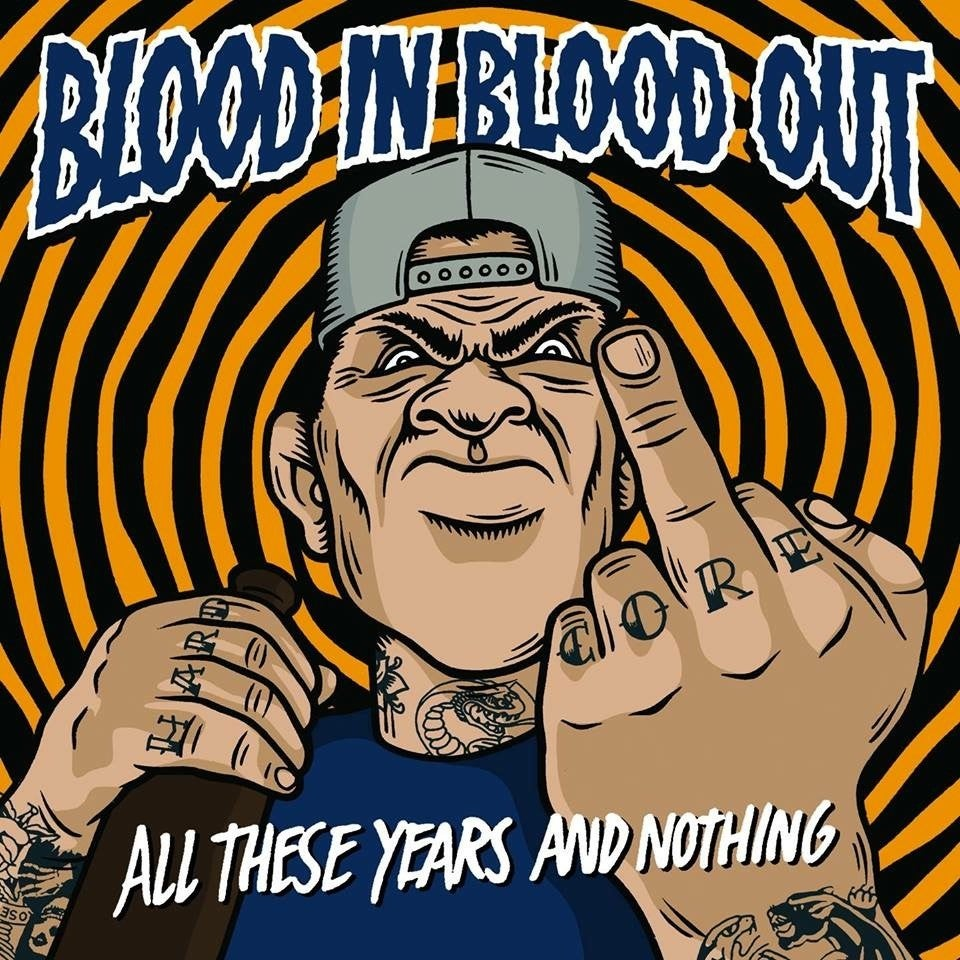Image of Blood In Blood Out - All These Years And Nothing CDEP