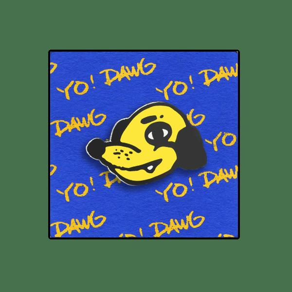 Image of YO! DAWG