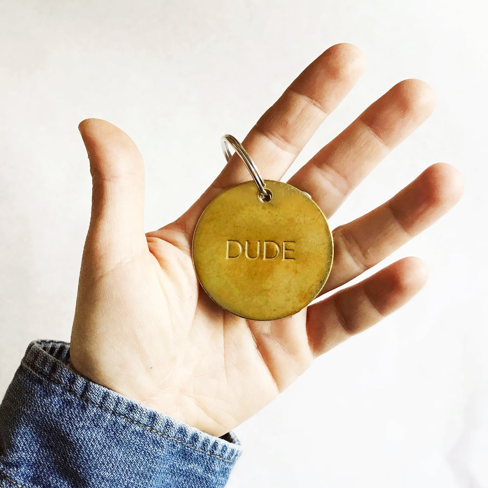 Image of DUDE / LARGE BRASS KEYCHAIN