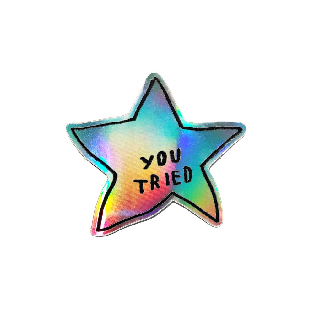 Image of YOU TRIED Stickers