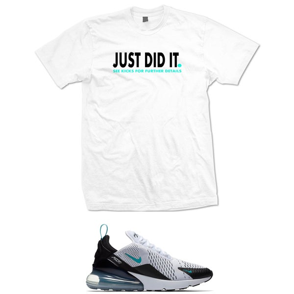 Image of Just Did It Air Max 270 Dusty Catus t shirt - White