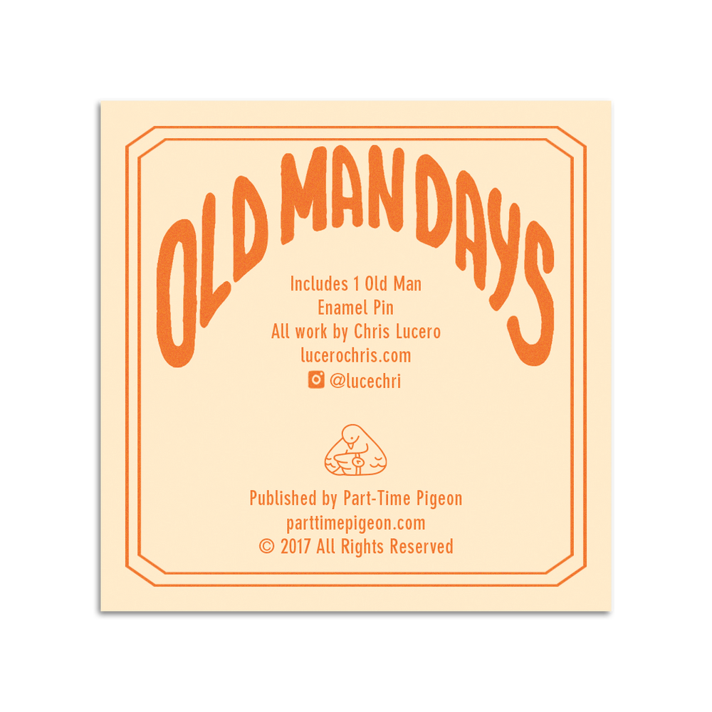 Image of Old Man Days Soft Enamel Pin
