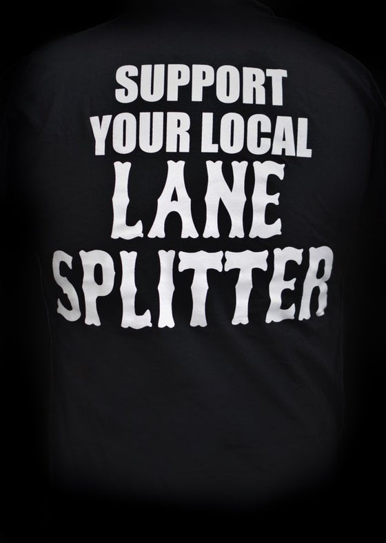 Image of Lane Splitter Support Tshirt