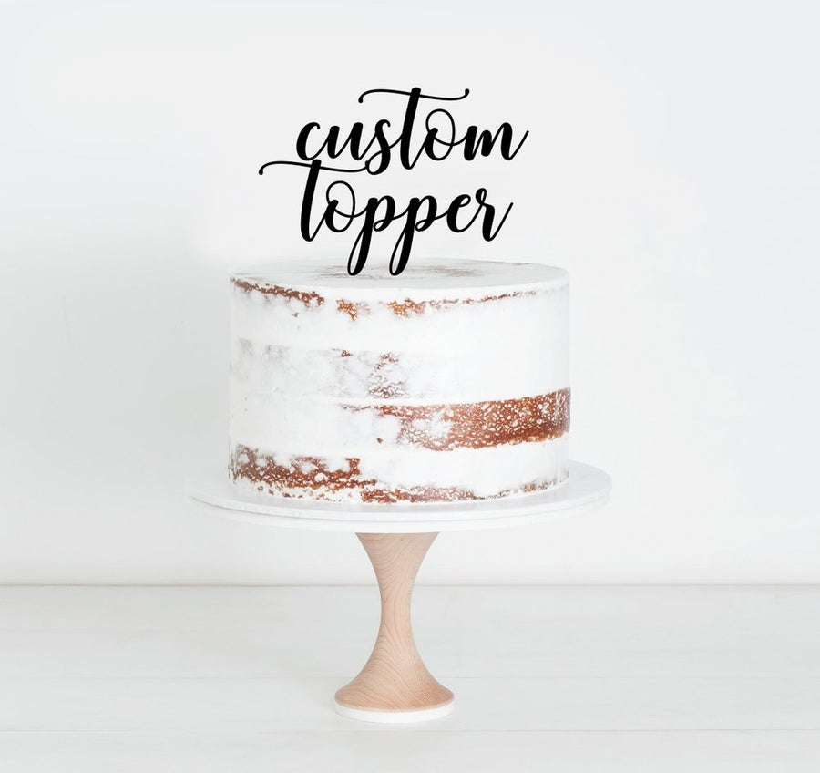Image of Custom Topper Quoted $20