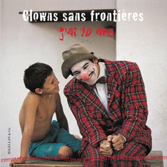 """Image of Livre Clowns Sans Frontières """"J""""ai 10 ans"""""""