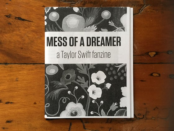 Image of Mess of a Dreamer: a Taylor Swift fanzine -- issue #1