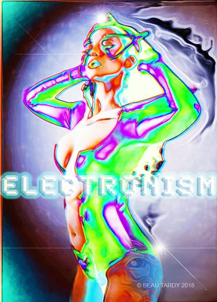 "Image of ""ELECTRONISM"" limited edition of 10 only! Signed poster by Beau Tardy Artist 18""x24"""
