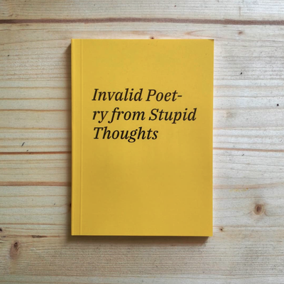 Image of Invalid Poetry from Stupid Thoughts (2018)