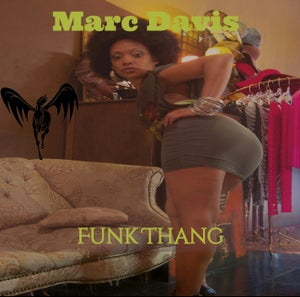 Image of Marc Davis Funk Thang