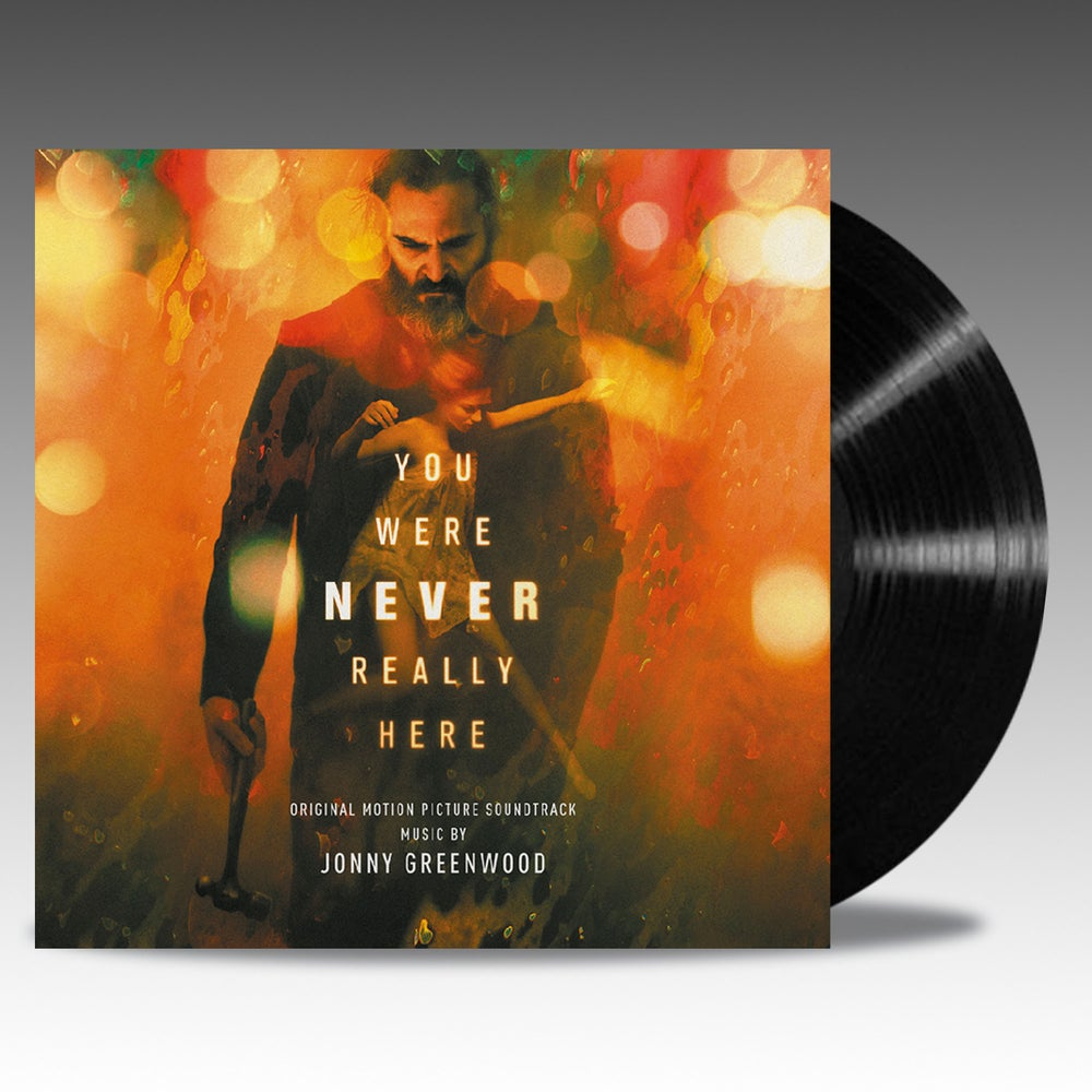 Image of You Were Never Really Here (Original Motion Picture Soundtrack) 'Black Vinyl' - Jonny Greenwood