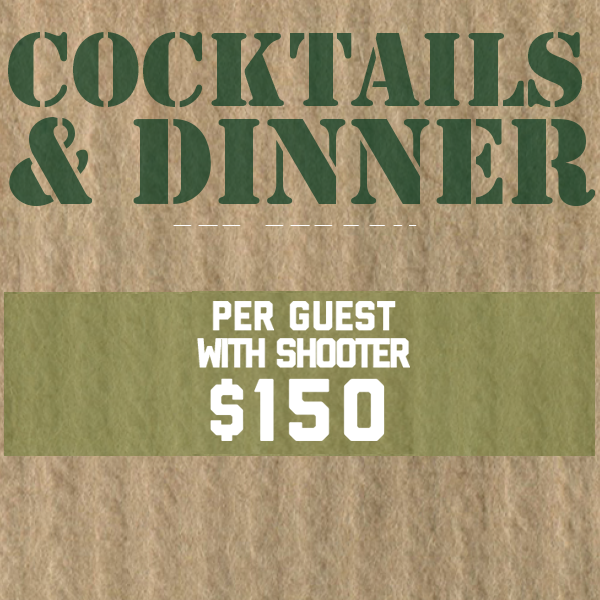 Image of Cocktails & Dinner per Guest w/ Shooter