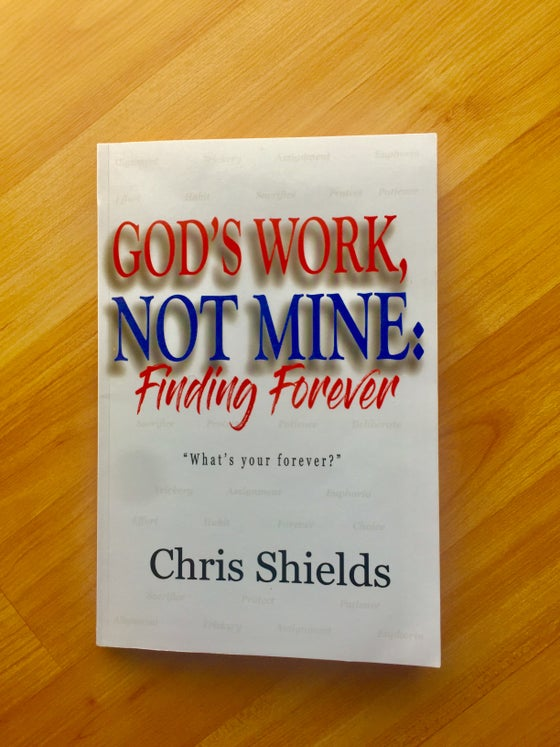 Image of God's Work, Not Mine: Finding Forever