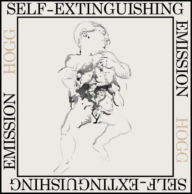 Image of HOGG - SELF EXTINGUISHING EMISSION LP